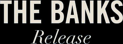TheBanksRelease